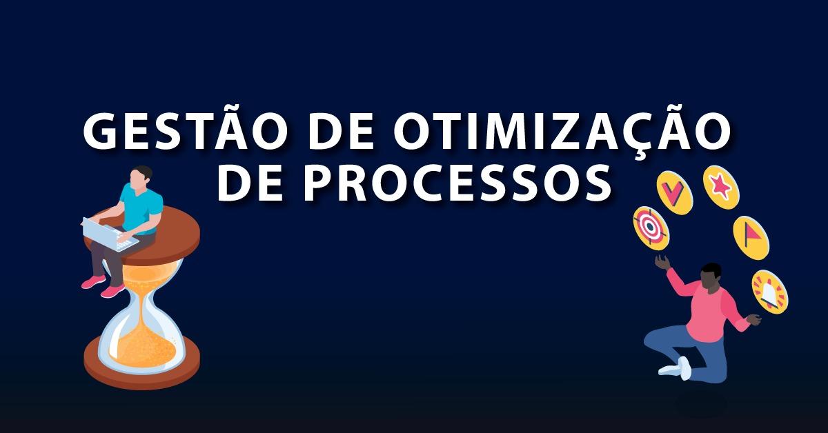 gestão de otimização de processos
