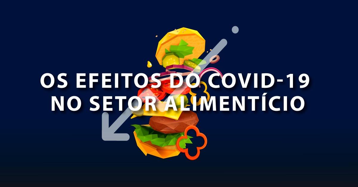 efeitos covid-19 setor alimentício